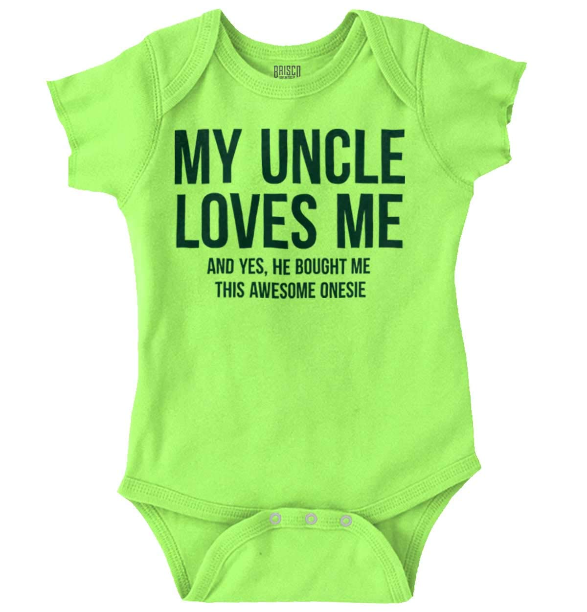 My Uncle Loves Me and Bought Me This Awesome Onesie | Funny Romper Bodysuit