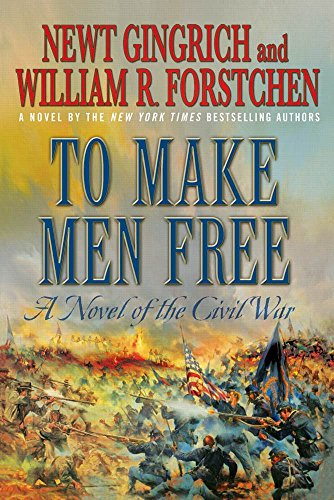 Amazon.com: To Make Men Free: A Novel of the Civil War ...