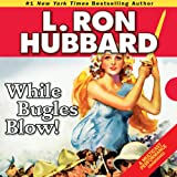 Bargain Audio Book - While Bugles Blow
