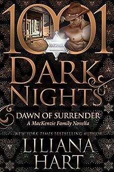 Dawn of Surrender: A MacKenzie Family Novella by [Hart, Liliana]