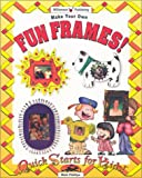 Make Your Own Fun Frames!, Matt Phillips, 1885593643