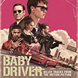 Music : Killer Tracks from the Motion Picture Baby Driver
