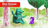 img - for Bear Despair (Stories Without Words) book / textbook / text book