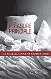 THE PLEASURE PRINCIPLE: The Amaryllis Book of Erotic Stories