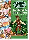 Monteiro Lobato em Quadrinhos. Aventuras de Hans Staden