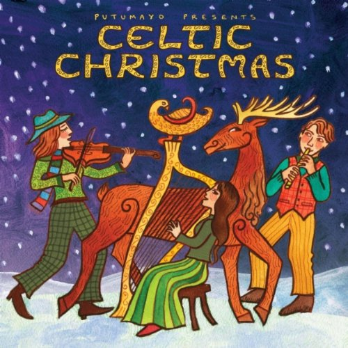 Here We Come A-Wassailing (Celtic Putumayo Christmas)