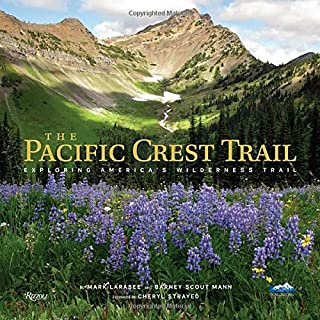 Book Cover: The Pacific Crest Trail: Exploring America's Wilderness Trail