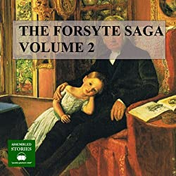 The Forsyte Saga, Volume 2