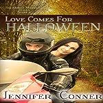 Love Comes for Halloween: The Mobile Mistletoe Series Book 4 | Jennifer Conner