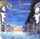 Felona E/And Sorona 2016 Limited Numbered Edition