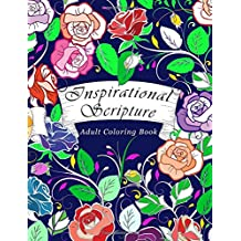 Adult Coloring Book Inspirational Scripture: Bible Verse Coloring Book for Adults Relaxation (50 Unique Images)