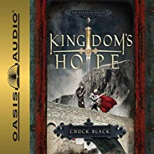 Kingdom's Hope: Kingdom Series, Book 2 Audiobook by Chuck Black Narrated by Andy Turvey