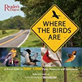 Where the Birds Are, Robert J. Dolezal and Reader's Digest Staff, 0762108606