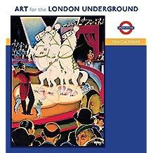 Art For London Underground 2016 Wall Calendar