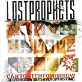 Can't Catch Tomorrow [CD 1] By Lostprophets (2006-11-27)