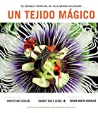 img - for Un Tejido Magico: El Bosque Tropical de Isla Barro Colorado (Spanish Edition) by Egbert Giles Leigh Jr. (2016-06-28) book / textbook / text book