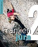 Kletterführer Frankenjura: Band 2 (südlicher Teil)