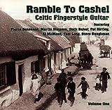 Celtic Fingerstyle Guitar Vol. 1: Ramble To Cashel