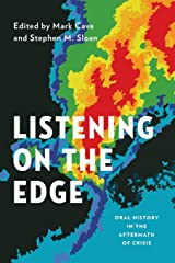 Listening on the Edge: Oral History in the Aftermath of Crisis (Oxford Oral History Series) Paperback