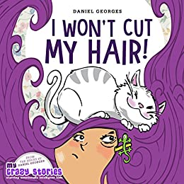 I Won't Cut My Hair! by Daniel Georges ebook deal