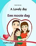 Dutch children's book: A lovely day: Dutch books for children.(Bilingual Edition) English Dutch children's picture book…