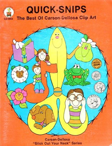 Quick-Snips: The Best of Carson-Dellosa Clip Art: Stick Out Your Neck Series