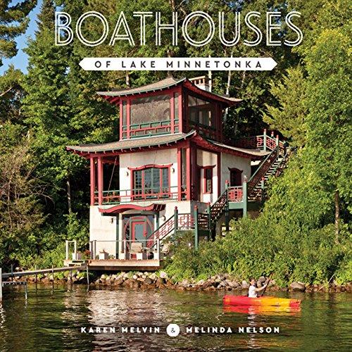 Boathouses of Lake Minnetonka