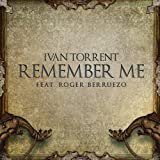 Remember Me (feat. Roger Berruezo)