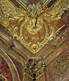 Gilded Mansions: Grand Architecture and High Society