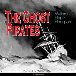 The Ghost Pirates | Wiliiam Hope Hodgson