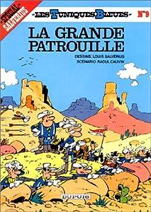 """Afficher """"La Grande patrouille"""""""