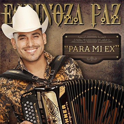 Espinoza Paz Stream or buy for $0.99 · A Ella