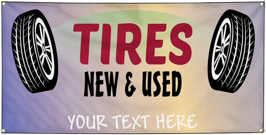 Custom Industrial Vinyl Banner Multiple Sizes Tires New /& Used Style B Personalized Text Here Automotive Outdoor Weatherproof Yard Signs Black 8 Grommets 44x110Inches