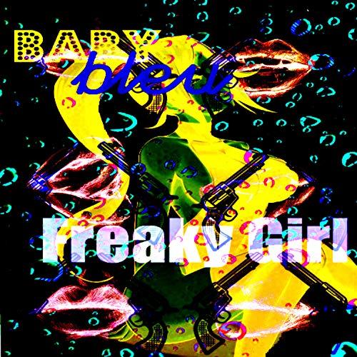 (Freaky Girl [Explicit])
