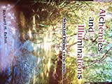 Alchemies and Illuminations : Selected Poems 1976-2006, Behm, Richard, 1427612668