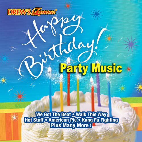 Birthday Party Songs Cd - Drew's Famous: Happy Birthday Party Music