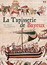 TAPISSERIE DE BAYEUX (FR) par Neveux