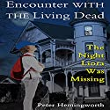 Encounter with the Living Dead: Thrill, Horror, and Suspense for Kids Audiobook by Peter Hemingworth Narrated by Liz OByrne