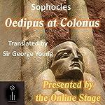 Oedipus at Colonus   Sophocles
