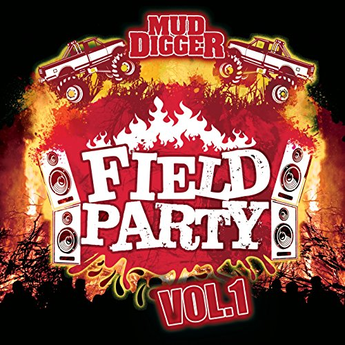 Mud Digger Field Party, Vol. 1