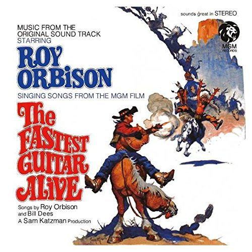 Roy Orbison - The Fastest Guitar Alive [remixed/remastered] - Zortam Music