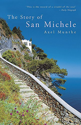 The Story of San Michele by Munthe, Axel New Edition (2004)