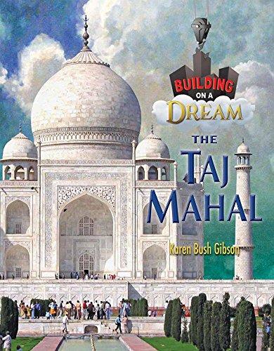 The Taj Mahal (Building on a Dream)