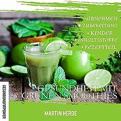 Gesundheit mit grünen Smoothies