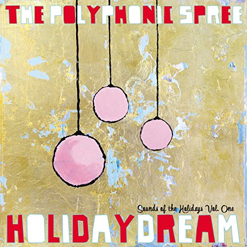 Image result for the polyphonic spree holidaydream