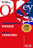 Grammatica inglese: Per tutti i concorsi (O-Key)