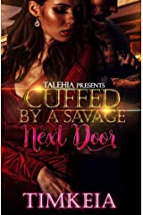 Cuffed by a Savage Next Door Kindle Edition
