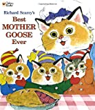 Richard Scarry's Best Mother Goose Ever (Giant Little Golden Book)
