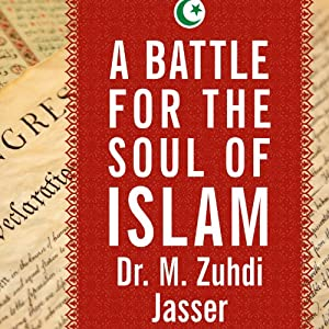 A Battle for the Soul of Islam Audiobook