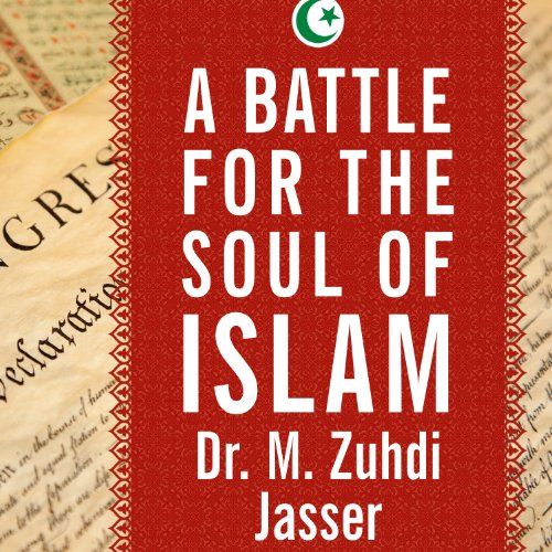 A Battle for the Soul of Islam: An American Muslim Patriot's Fight to Save His Faith by Tantor Audio